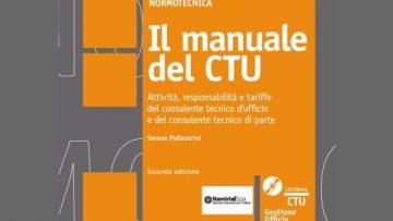 E' uscito il nuovo Manuale del CTU per i professionisti